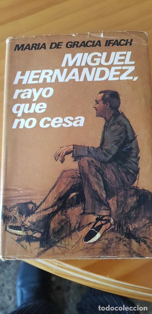 EL RAYO QUE NO CESA (Libros de Segunda Mano - Biografías)