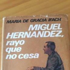 Libros de segunda mano: EL RAYO QUE NO CESA. Lote 269086528