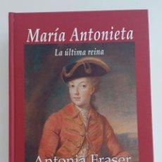 Libros de segunda mano: MARÍA ANTONIETA / LA ÚLTIMA REINA - DE ANTONIA FRASER (AUTOR). Lote 269086958
