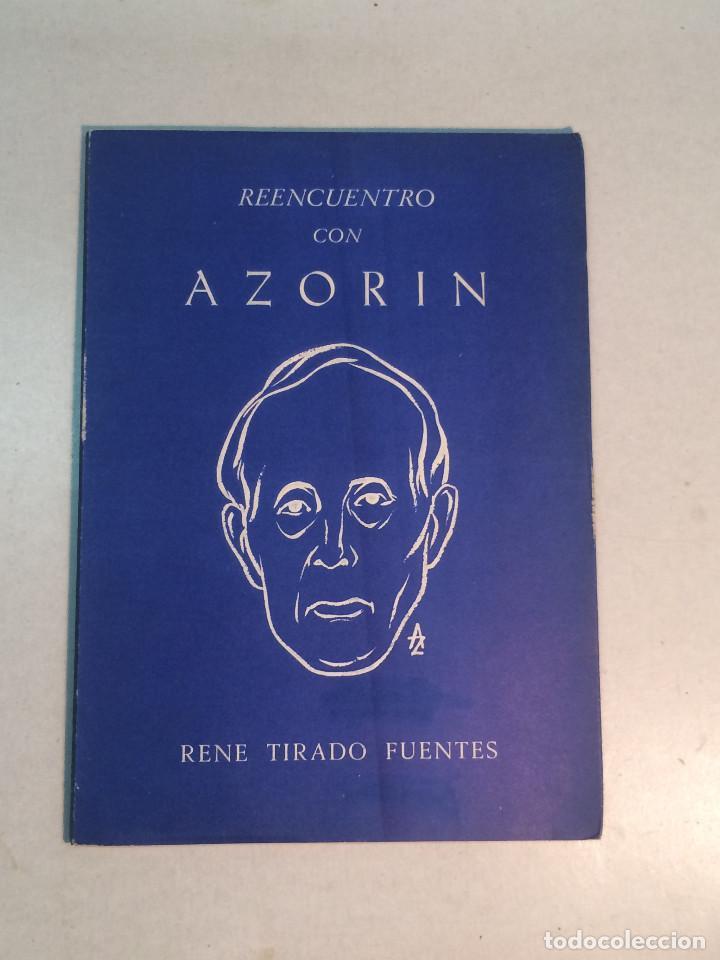 RENÉ TIRADO FUENTES: REENCUENTRO CON AZORÍN (1965) (Libros de Segunda Mano - Biografías)