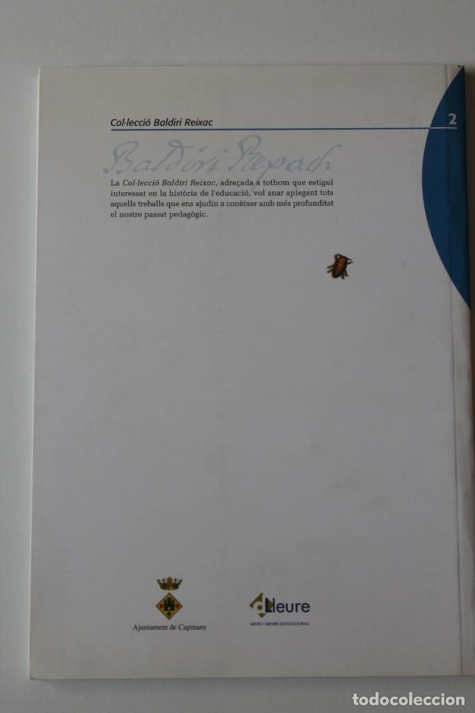 Libros de segunda mano: El mestre Gregori Artizà i Lapedras. Entre la pedagogia i el vi. Capmany, 1839-1921. Muxach i altres - Foto 3 - 269088558