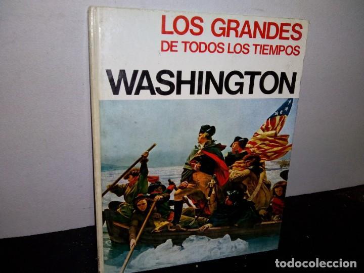 26- LOS GRANDES DE TODOS LOS TIEMPOS - WASHINGTON (Libros de Segunda Mano - Biografías)