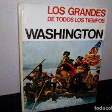 Libros de segunda mano: 26- LOS GRANDES DE TODOS LOS TIEMPOS - WASHINGTON. Lote 269091418