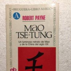 Libros de segunda mano: MAO TSE-TUNG - ROBERT PAYNE. Lote 269187722
