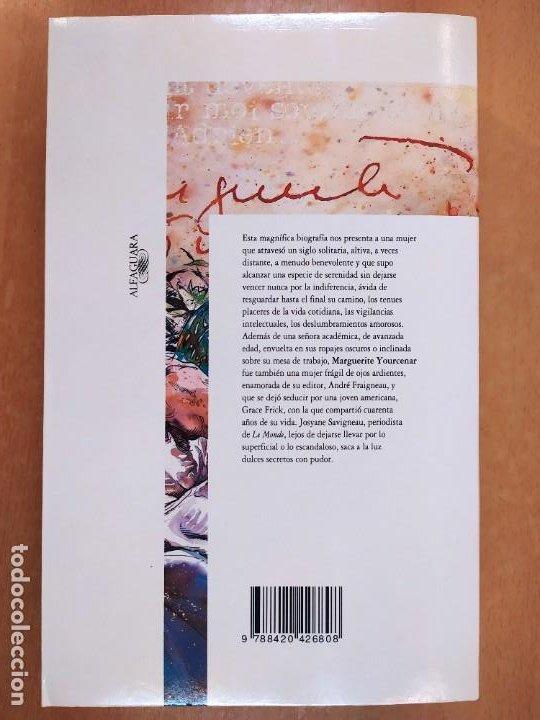 Libros de segunda mano: MARGUERITE YOURCENAR. LA INVENCION DE UNA VIDA / JOSYANE SAVIGNEAU / 1991. ALFAGUARA - Foto 3 - 269469233