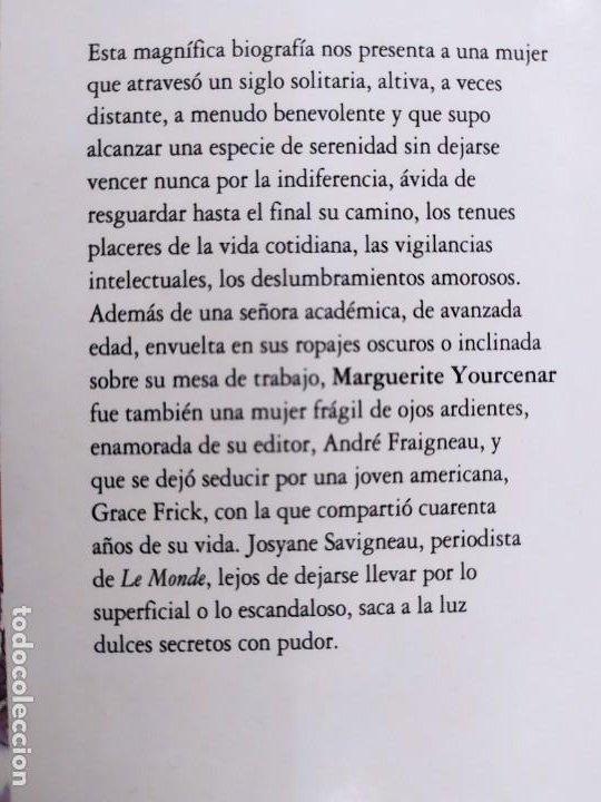 Libros de segunda mano: MARGUERITE YOURCENAR. LA INVENCION DE UNA VIDA / JOSYANE SAVIGNEAU / 1991. ALFAGUARA - Foto 4 - 269469233