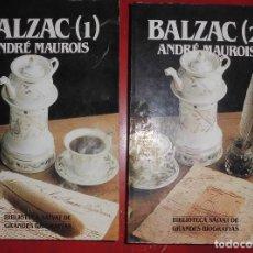Libros de segunda mano: BALZAC. ANDRÉ MAUROIS. EDITORIAL SALVAT. DOS LIBROS NUEVOS. Lote 269645433