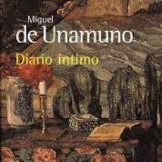 Libros de segunda mano: DIARIO ÍNTIMO. MIGUEL DE UNAMUNO. Lote 269774613
