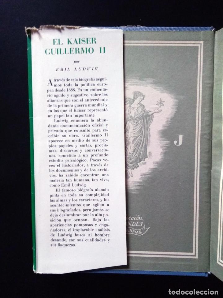 Libros de segunda mano: El Kaiser Guillermo II | Emil Ludwing | Editorial Juventud 1952 (4ª ed.) - Foto 3 - 269984433