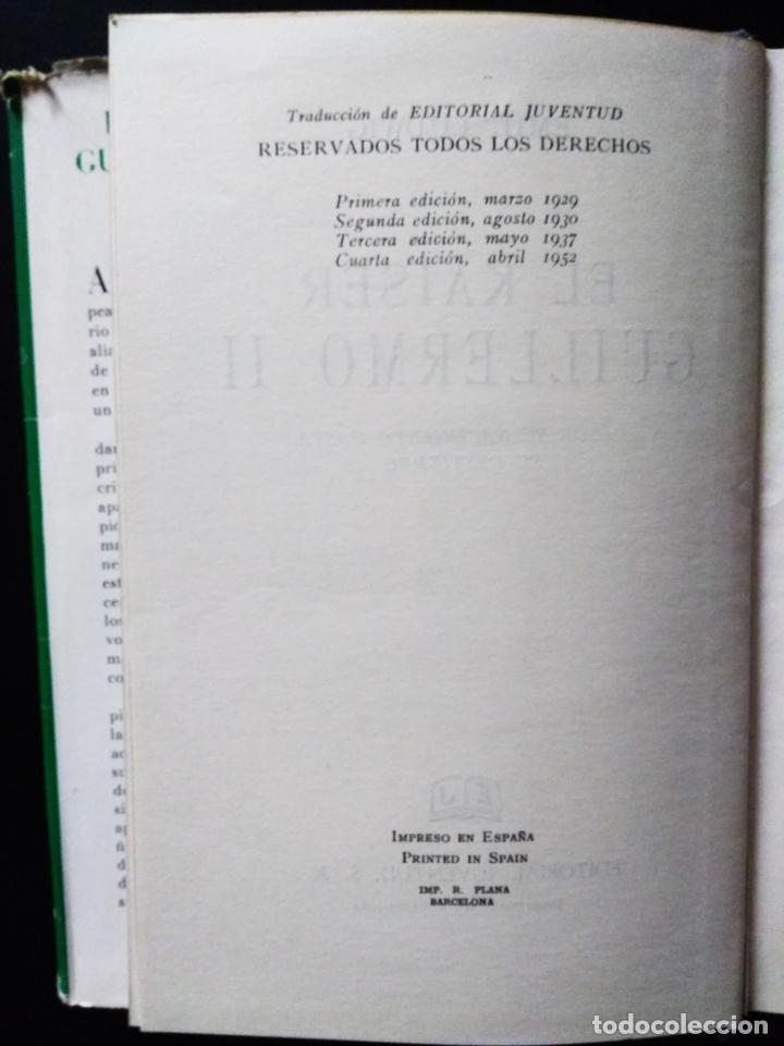 Libros de segunda mano: El Kaiser Guillermo II | Emil Ludwing | Editorial Juventud 1952 (4ª ed.) - Foto 5 - 269984433