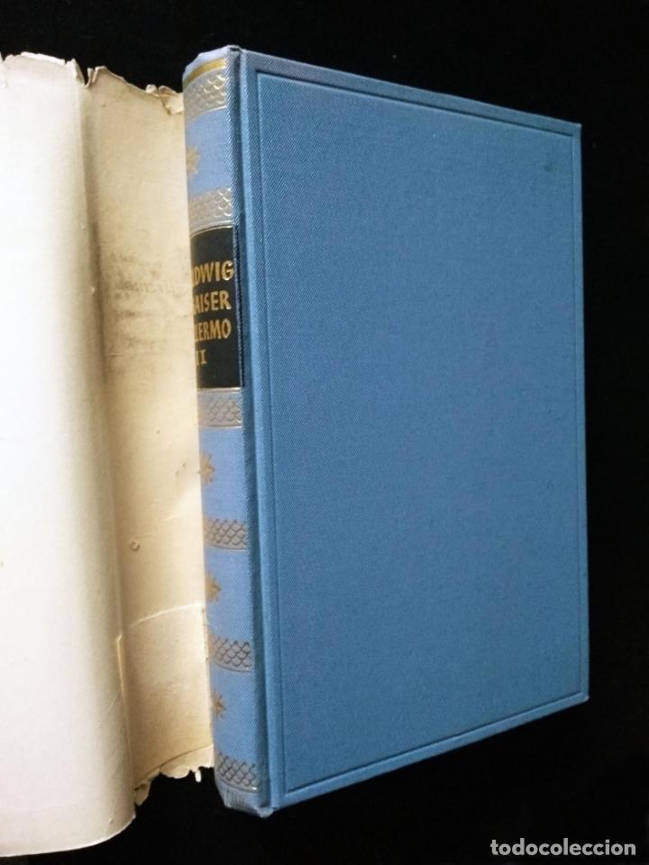 Libros de segunda mano: El Kaiser Guillermo II | Emil Ludwing | Editorial Juventud 1952 (4ª ed.) - Foto 7 - 269984433