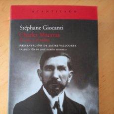 Libros de segunda mano: STEPHANE GIOCANTI CHARLES MAURRAS EL CAOS Y EL ORDEN. Lote 269984983