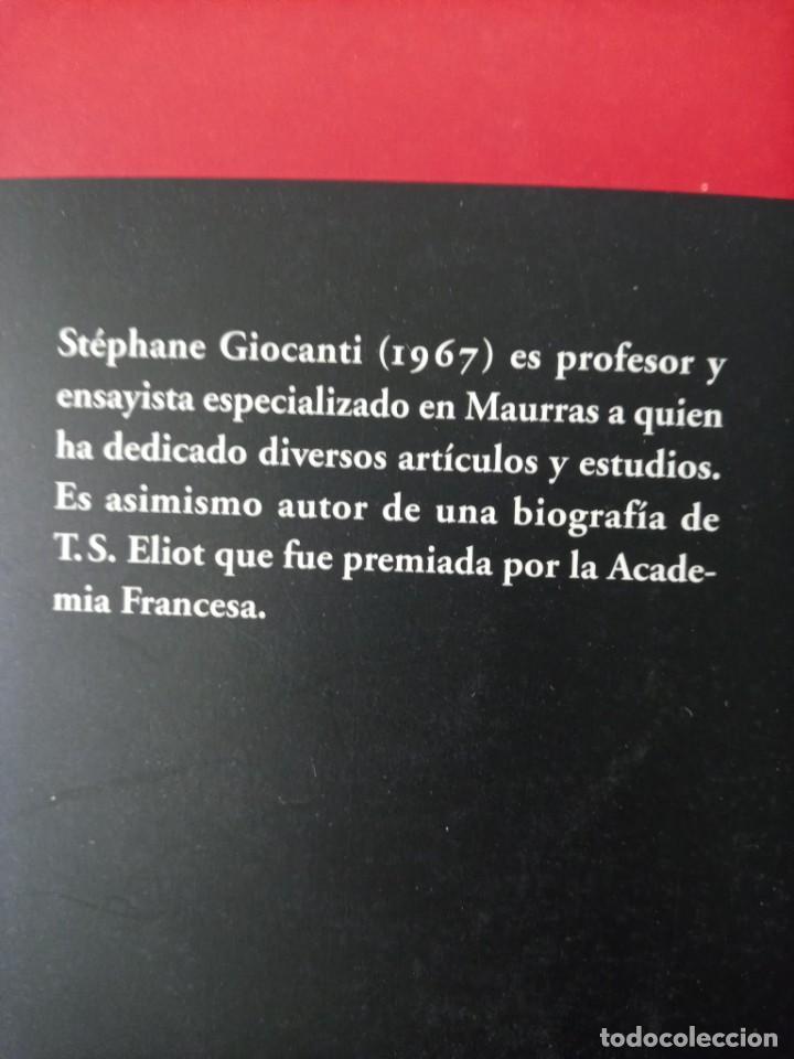 Libros de segunda mano: STEPHANE GIOCANTI CHARLES MAURRAS EL CAOS Y EL ORDEN - Foto 2 - 269984983