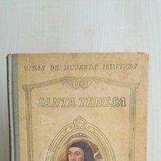 Libros de segunda mano: SANTA TERESA. JUAN CHABÁS. HERMANOS SEIX BARRAL, COLECCIÓN VIDAS DE MUJERES ILUSTRES, 1932.. Lote 270066283