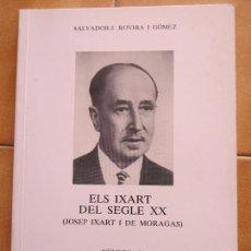 Libros de segunda mano: LIBRO ELS IXART DEL SEGLE XX.- S.ROVIRA .- COLECC.PAU POSTALS NUM.13 CM. Lote 270097903