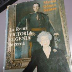 Libri di seconda mano: LA REINA VICTORIA EUGENIA DE CERCA. Lote 270552113