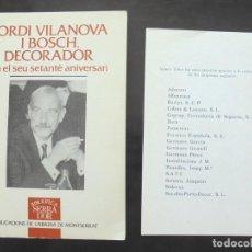 Livros em segunda mão: JORDI VILANOVA I BOSCH, DECORADOR, EN EL SEU SETANTÈ ANIVERSARI 1995 PUBLICACIONS ABADIA MONTSERRAT. Lote 270561568