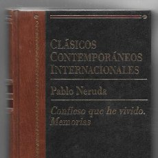 Libros de segunda mano: PABLO NERUDA . CONFIESO QUE HE VIVIDO. MEMORIAS. Lote 270861498