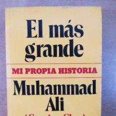Livros em segunda mão: EL MÁS GRANDE. MI PROPIA HISTORIA / MUHAMMAD ALI (CASSIUS CLAY) Y RICHARD DURHAM / 1ªED.1976. NOGUER. Lote 271778428