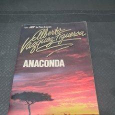 Libros de segunda mano: ANACONDA, 1991, ALBERTO VÁZQUEZ FIGUEROA. Lote 271840568