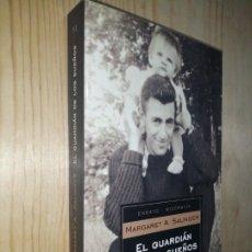 Libros de segunda mano: MARGARET A. SALINGER, EL GUARDIAN DE LOS SUEÑOS. Lote 273013103