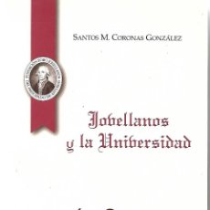 Libros de segunda mano: JOVELLANOS Y LA UNIVERSIDAD. DE SANTOS M. CORONAS GONZÁLEZ. Lote 273437853