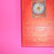 Libros de segunda mano: UNA LUZ TAN INTENSA, HILDEGARD VON BINGEN, JOAN OHANNESON, EDICIONES B, TAPA DURA. Lote 273712898