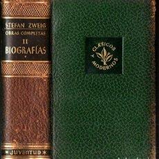 Libros de segunda mano: STEFAN ZWEIG : OBRAS COMPLETAS - TOMO II BIOGRAFÍAS I (JUVENTUD, 1952). Lote 273722398