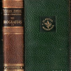 Libros de segunda mano: STEFAN ZWEIG : OBRAS COMPLETAS - TOMO III BIOGRAFÍAS II (JUVENTUD, 1953). Lote 273722588