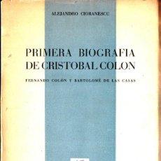 Libros de segunda mano: CIORANESCU : PRIMERA BIOGRAFÍA DE CRISTÓBAL COLÓN (TENERIFE, 1960). Lote 273728158