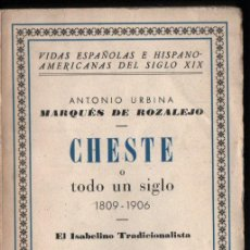 Libros de segunda mano: ANTONIO URBINA : CHESTE O TODO UN SIGLO (ESPASA CALPE, 1939). Lote 273737158
