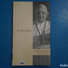 Libros de segunda mano: LIBRO DE VIDA DE JUAN XXIII EL PAPA EXTRAMUROS DE GINO LUBICH Nº 12 AÑO 2003 DE ABC EDICIONES FOLIO. Lote 275460153
