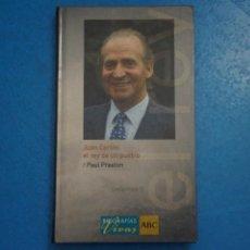 Libros de segunda mano: LIBRO DE JUAN CARLOS EL REY DE UN PUEBLO DE PAUL PRESTON Nº 1 AÑO 2005 DE ABC EDICIONES FOLIO. Lote 275464728