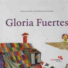 Libros de segunda mano: GLORIA FUERTES - LUISA ANTOLIN JUAN MANUEL SANTOME. Lote 276877778