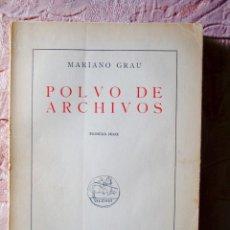 Libros de segunda mano: 1951 - MARIANO GRAU: POLVO DE ARCHIVOS - HISTORIA DE SEGOVIA. Lote 277070313