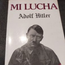 Libros de segunda mano: MI LUCHA ADOLF HITLER ANTALBE 1984 ESTADO NORMAL-BUENO. Lote 277073618