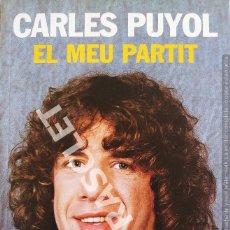 Libros de segunda mano: CARLES PUYOL - EL MEU PARTIT - COLECCION SPORT. Lote 277119078