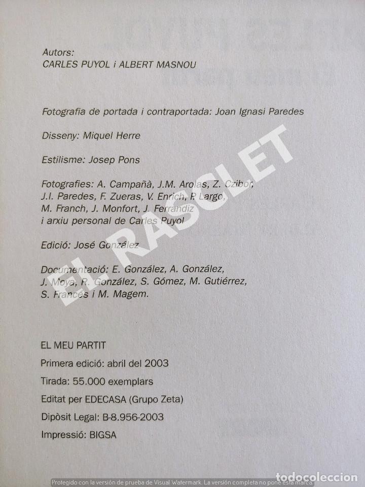Libros de segunda mano: CARLES PUYOL - EL MEU PARTIT - COLECCION SPORT - Foto 2 - 277119078