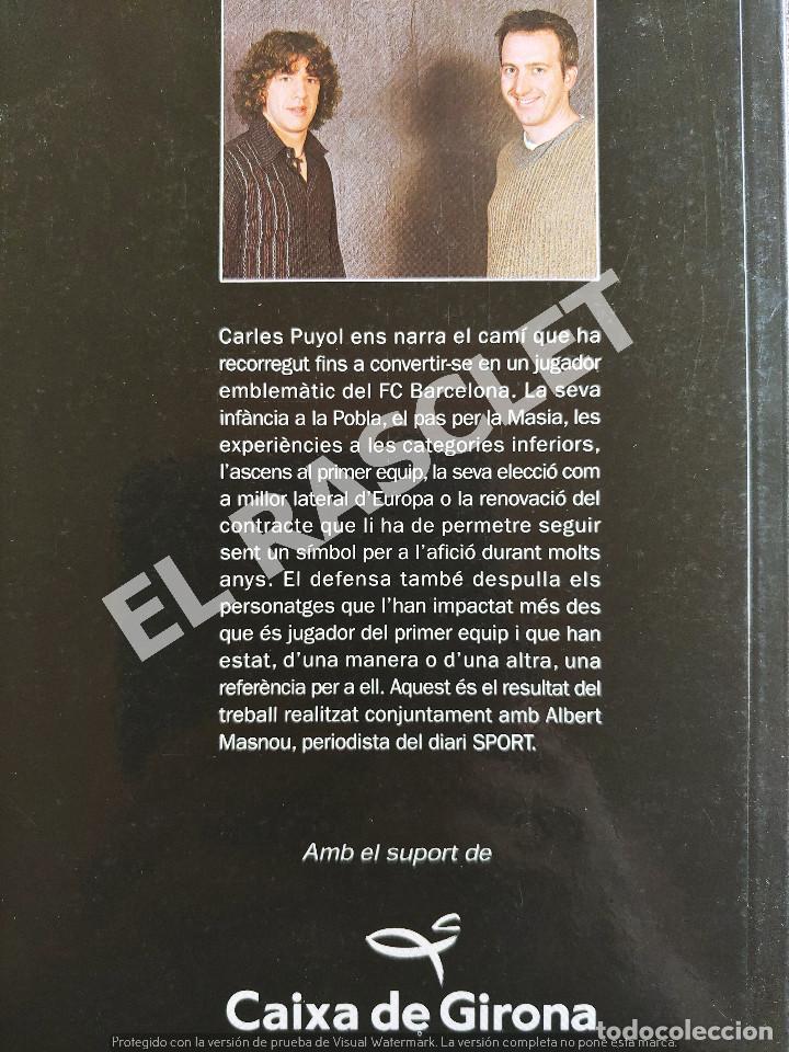 Libros de segunda mano: CARLES PUYOL - EL MEU PARTIT - COLECCION SPORT - Foto 3 - 277119078