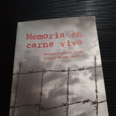 Libros de segunda mano: MEMORIA EN CARNE VIVA PASCUAL CASTEJON JOAQUÍN MINDAN. Lote 277131643