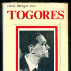 Libros de segunda mano: NUMULITE *3 TOGORES L'OBRA L'HOME L'ÈPOCA ESTEVE FÀBREGAS I BARRI. Lote 277176708