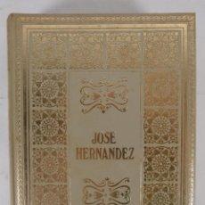 Libros de segunda mano: MARTÍN HIERRO - JOSÉ HERNÁNDEZ - MAIL IBERICA SA 1969. Lote 277517583