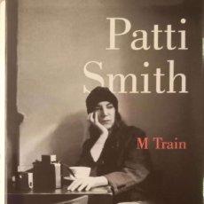 Libros de segunda mano: M TRAIN [PATTI SMITH]. Lote 277691478