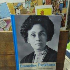 Libros de segunda mano: EMMELINE PANKHURST. LUCHA SUFRAGISTA. VOTO FEMENINO. Lote 277712078