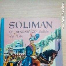 Libros de segunda mano: SOLIMAN EL MAGNIFICO SULTAN DEL ESTE. HAROLD LAMB. Lote 277712243