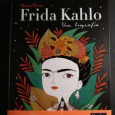 Libros de segunda mano: FRIDA KAHLO. UNA BIOGRAFÍA - MARIA HESSE. Lote 277728648