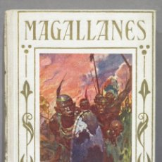 Libros de segunda mano: 1949.- MAGALLANES. EL FAMOSO NAVEGANTE DEL SIGLO XVI. ARALUCE. Lote 278325188