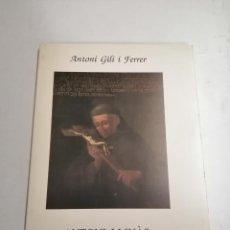 Libros de segunda mano: ANTONI LLINÀS, MISSIONER DE MISSIONERS. ANTONI GILI I FERRER. 1990 MANACOR. INFORMACIONS LLEVANT. Lote 278326158
