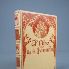 Libros de segunda mano: EL LIBRO DE LA FAMILIA. POR D. JUAN BAUTISTA ENSEÑAT. MONTANER Y SIMON EDITORES. BARCELONA, 1915.. Lote 278327093