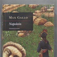Libros de segunda mano: NAPOLEÓN. MAX GALLO. PRECINTADO. Lote 278329863